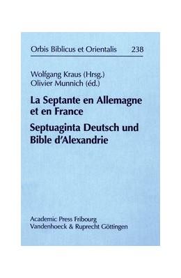 Abbildung von Kraus / Munnich | La Septante en Allemagne et en France/Septuaginta Deutsch und Bible d'Alexandrie | 2010