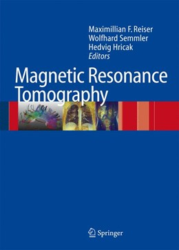Abbildung von Reiser / Semmler / Hricak | Magnetic Resonance Tomography | 2007