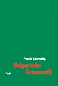Abbildung von Radeva / Walter | Bulgarische Grammatik | 2003