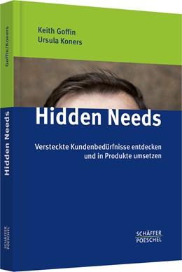 Abbildung von Lemke / Goffin / Koners | Hidden Needs | 2011