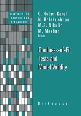 Abbildung von Huber-Carol / Balakrishnan / Nikulin / Mesbah | Goodness-of-Fit Tests and Model Validity | 2002