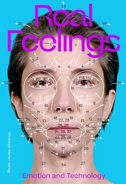 Abbildung von Himmelsbach / Spaniks | Real Feelings | 2020 | Emotion and Technology