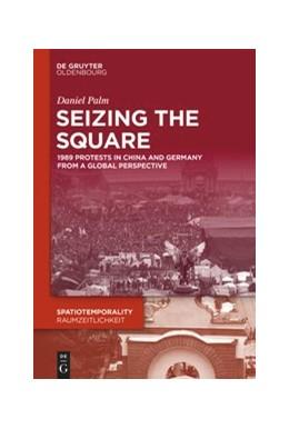 Abbildung von Palm | Seizing the Square | 1. Auflage | 2020 | beck-shop.de