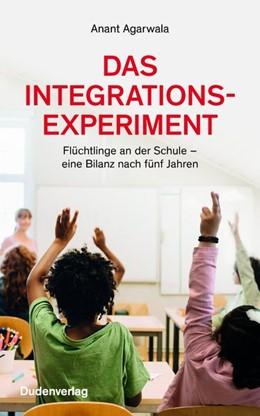 Abbildung von Agarwala   Das Integrationsexperiment   1. Auflage   2020   beck-shop.de