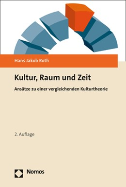 Abbildung von Roth | Kultur, Raum und Zeit | 2. Auflage | 2020 | beck-shop.de