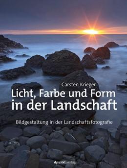 Abbildung von Krieger | Licht, Farbe und Form in der Landschaft | 1. Auflage | 2020 | beck-shop.de