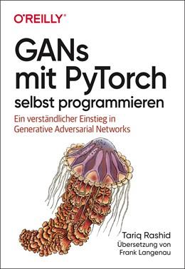Abbildung von Rashid | GANs mit PyTorch selbst programmieren | 1. Auflage | 2020 | beck-shop.de