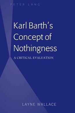 Abbildung von Wallace | Karl Barth's Concept of Nothingness | 1. Auflage | 2020 | beck-shop.de