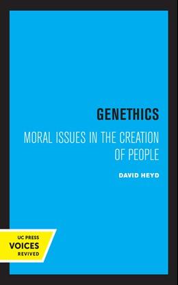 Abbildung von Heyd | Genethics | 1. Auflage | 2021 | beck-shop.de