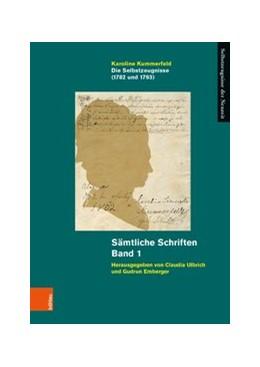 Abbildung von Kummerfeld / Ulbrich | Die Selbstzeugnisse (1782 und 1793) | 1. Auflage | 2020 | beck-shop.de