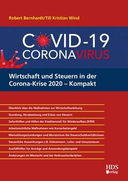 Abbildung von Bernhardt / Wind | Wirtschaft und Steuern in der Corona-Krise 2020 – Kompakt | 2020 | Überblick über die Maßnahmen z...