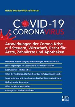 Abbildung von Dauber / Merten   Auswirkungen der Corona-Krise auf Steuern, Wirtschaft, Recht für Ärzte, Zahnärzte und Apotheken   1. Auflage   2020   beck-shop.de