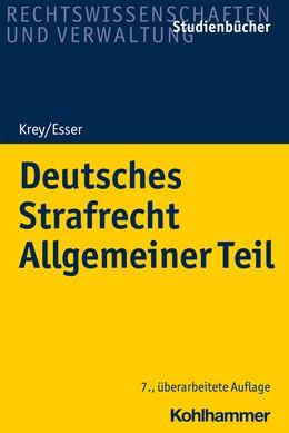 Abbildung von Krey / Esser | Deutsches Strafrecht Allgemeiner Teil | 7. Auflage | 2021 | beck-shop.de