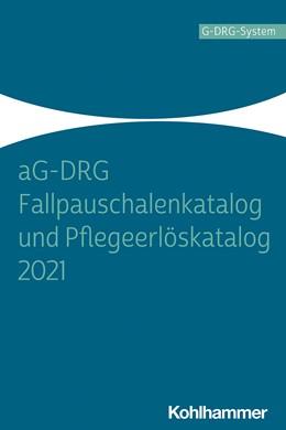 Abbildung von aG-DRG Fallpauschalenkatalog und Pflegeerlöskatalog 2021   1. Auflage   2021   beck-shop.de