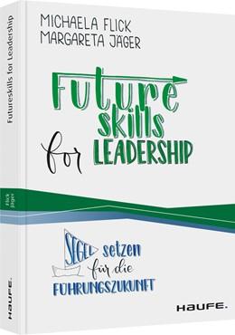 Abbildung von Flick / Jäger | Futureskills for Leadership | 1. Auflage | 2020 | beck-shop.de