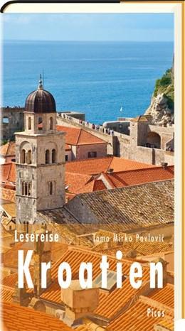 Abbildung von Pavlovic | Lesereise Kroatien | 1. Auflage | 2020 | beck-shop.de
