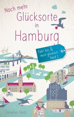 Abbildung von Hartz | Noch mehr Glücksorte in Hamburg | 1. Auflage | 2020 | beck-shop.de