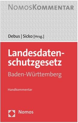 Abbildung von Debus / Sicko   Landesdatenschutzgesetz Baden-Württemberg   1. Auflage   2021   beck-shop.de