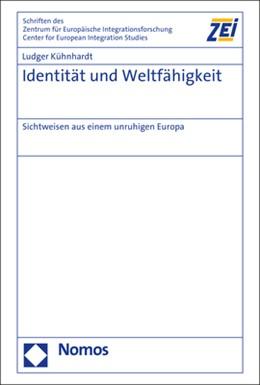 Abbildung von Kühnhardt | Identität und Weltfähigkeit | 1. Auflage | 2020 | beck-shop.de