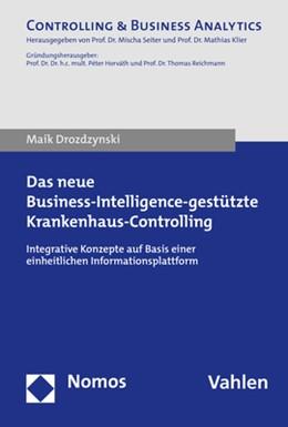 Abbildung von Drozdzynski | Das neue Business-Intelligence-gestützte Krankenhaus-Controlling | 1. Auflage | 2020 | beck-shop.de