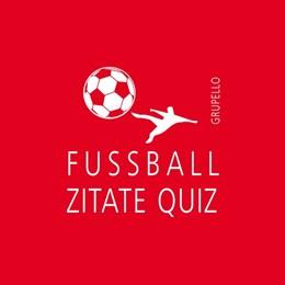 Abbildung von Henrich   Fußballzitate-Quiz   2020   100 Fragen und Antworten