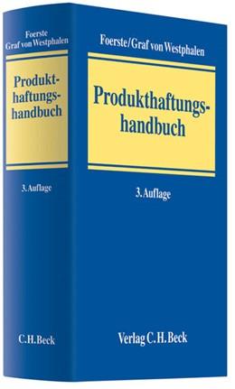 Abbildung von Foerste / Graf von Westphalen   Produkthaftungshandbuch   3., überarbeitete Auflage   2012