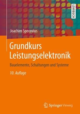 Abbildung von Specovius | Grundkurs Leistungselektronik | 10. Auflage | 2020 | beck-shop.de