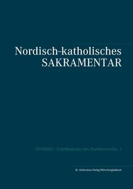 Abbildung von Herzberg | Nordisch-katholisches Sakramentar | 2020 | RItuale & Missale