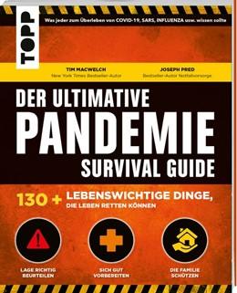 Abbildung von Macwelch / Pred | Der ultimative Pandemie Survival Guide - 130+ lebenswichtige Dinge, die Leben retten können | 1. Auflage | 2020 | beck-shop.de