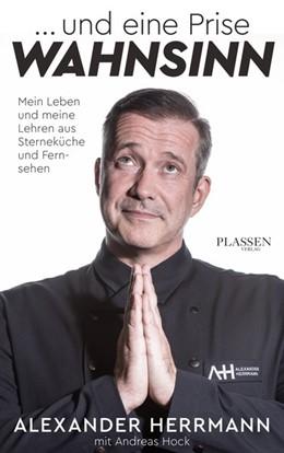 Abbildung von Herrmann | ... und eine Prise Wahnsinn | 1. Auflage | 2020 | beck-shop.de