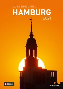 Abbildung von Maiocchi | Aus Sehnsucht ... Hamburg - Kalender 2021 (Wandkalender 2021 DIN A3 hoch) | 2020 | Hamburg Kalender 2021 mit 12 s...