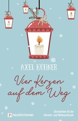 Abbildung von Kühner | Vier Kerzen auf dem Weg | 1. Auflage | 2020 | beck-shop.de