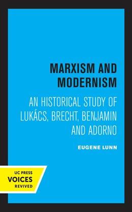 Abbildung von Lunn | Marxism and Modernism | 1. Auflage | 2021 | beck-shop.de