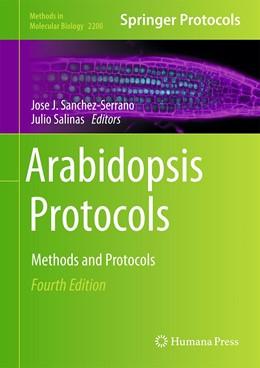 Abbildung von Sanchez-Serrano / Salinas | Arabidopsis Protocols | 4th ed. 2020 | 2020 | 2200