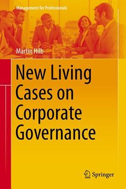 Abbildung von Hilb | New Living Cases on Corporate Governance | 1st ed. 2020 | 2020