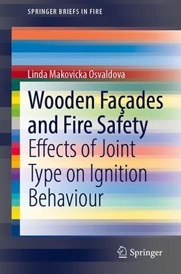 Abbildung von Makovicka Osvaldova | Wooden Façades and Fire Safety | 1st ed. 2020 | 2020 | Effects of Joint Type on Ignit...