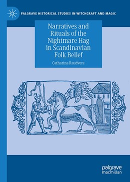 Abbildung von Raudvere | Narratives and Rituals of the Nightmare Hag in Scandinavian Folk Belief | 1. Auflage | 2021 | beck-shop.de