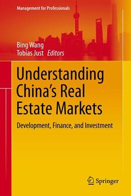 Abbildung von Wang / Just | Understanding China's Real Estate Markets | 1. Auflage | 2021 | beck-shop.de