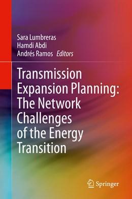 Abbildung von Lumbreras / Abdi | Transmission Expansion Planning: The Network Challenges of the Energy Transition | 1. Auflage | 2021 | beck-shop.de
