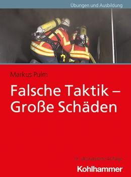Abbildung von Pulm | Falsche Taktik - Große Schäden | 9. Auflage | 2020 | beck-shop.de