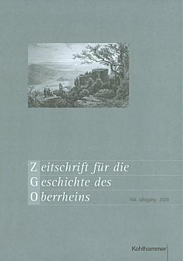Abbildung von Zeitschrift für die Geschichte des Oberrheins | 2020 | 168. Jahrgang (2020) | 168
