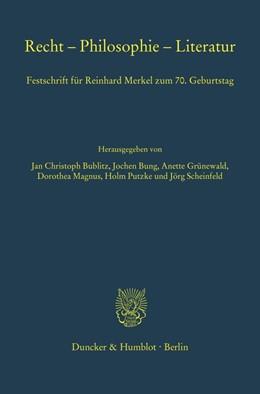 Abbildung von Bublitz / Bung | Recht – Philosophie – Literatur. | 1. Auflage | 2020 | 355 | beck-shop.de