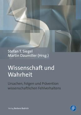 Abbildung von Siegel / Daumiller | Wissenschaft und Wahrheit | 1. Auflage | 2020 | beck-shop.de