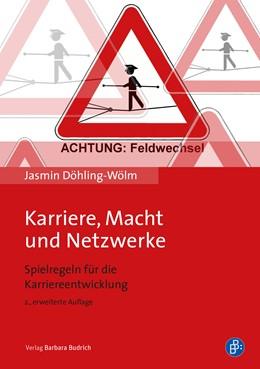 Abbildung von Döhling-Wölm | Karriere, Macht und Netzwerke | 2. Auflage | 2020 | beck-shop.de
