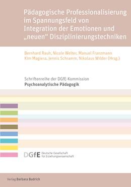 Abbildung von Rauh / Welter | Emotion – Disziplinierung – Professionalisierung | 1. Auflage | 2020 | 10 | beck-shop.de