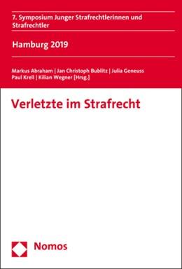 Abbildung von Abraham / Bublitz | Verletzte im Strafrecht | 1. Auflage | 2020 | beck-shop.de