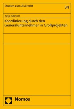 Abbildung von Aedtner | Koordinierung durch den Generalunternehmer in Großprojekten | 2020