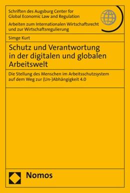 Abbildung von Kurt | Schutz und Verantwortung in der digitalen und globalen Arbeitswelt | 1. Auflage | 2020 | 81 | beck-shop.de