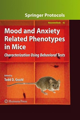 Abbildung von Gould | Mood and Anxiety Related Phenotypes in Mice | 2009 | Characterization Using Behavio... | 42