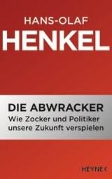 Abbildung von Henkel | Die Abwracker | 2009